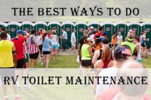 RV Toilet Maintenance